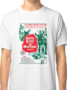 Santa Claus Conquers The Martians Classic T-Shirt
