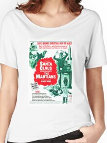 Santa Claus Conquers The Martians Women's Relaxed Fit T-Shirt