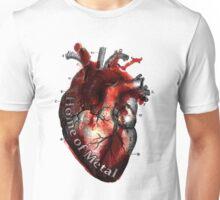 Heart of metal Unisex T-Shirt