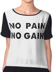 NO PAIN NO GAIN Chiffon Top