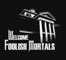 Welcome Foolish Mortals One Piece - Short Sleeve