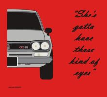 "Nissan Skyline 2000 GT-R - ""She's gotta have those kind of eyes"" One Piece - Short Sleeve"