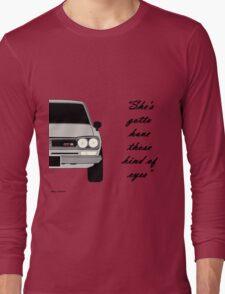 "Nissan Skyline 2000 GT-R - ""She's gotta have those kind of eyes"" Long Sleeve T-Shirt"