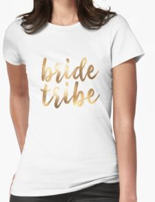 Bride Tribe Womens Fitted T-Shirt