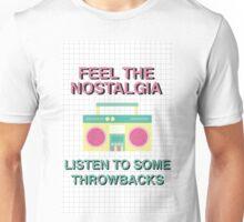 Feel The Nostalgia Unisex T-Shirt
