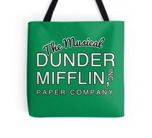 Dunder Mifflin, Inc (The Musical) NOW IN WHITE Tote Bag