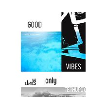 Teahupo'o Good Vibes only surf version Photographic Print