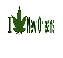 I Love New Orleans by Ganjastan