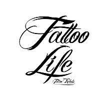 Tattoo Life Photographic Print