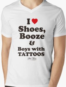I Love Shoes, Booze and Boys with Tattoos  Mens V-Neck T-Shirt