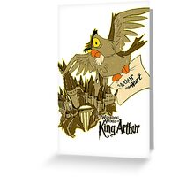 You're a King, Arthur Greeting Card