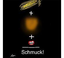 Trump = Schmuck by Roger Pickar, Goofy America Photographic Print