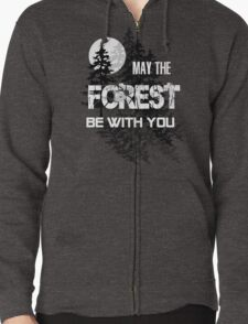 May The Forest Be With You Zipped Hoodie