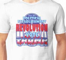 Join the Political Establishment REVOLUTION Unisex T-Shirt