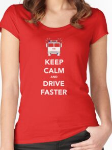 Keep calm and drive faster Women's Fitted Scoop T-Shirt