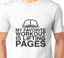my favorite workout is lifting pages Unisex T-Shirt