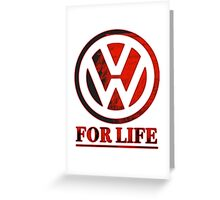 VW for life Greeting Card