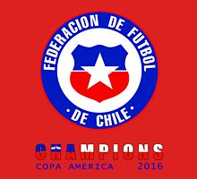 CHILE : CHAMPIONS COPA AMERICA 2016 Unisex T-Shirt