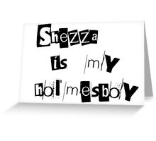 Shezza Greeting Card