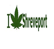 I Love Shreveport by Ganjastan