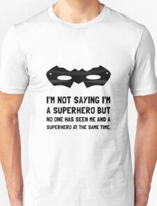 Me And Superhero Unisex T-Shirt