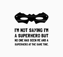 Me And Superhero Unisex T-Shirt