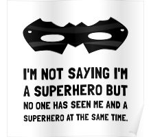 Me And Superhero Poster
