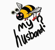 BEE My Husband? Womens Fitted T-Shirt