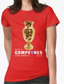 CAMPEONES, CHILE, COPA AMERICA 2016 Womens Fitted T-Shirt