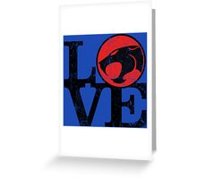 LOVE THUNDERCATS Greeting Card
