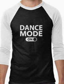 Dance Mode On Men's Baseball ¾ T-Shirt
