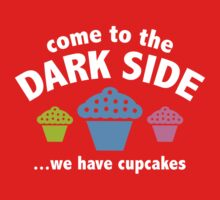 Come To The Dark Side ... We Have Cupcakes One Piece - Long Sleeve