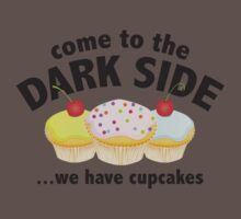Come To The Dark Side ... We Have Cupcakes Kids Clothes
