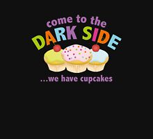 Come To The Dark Side ... We Have Cupcakes Womens Fitted T-Shirt