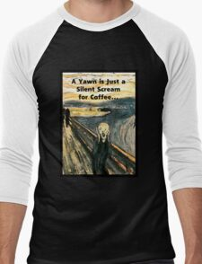 Silent Scream for Coffee Men's Baseball ¾ T-Shirt