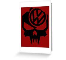 VW till death Greeting Card