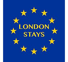 London Stays Photographic Print