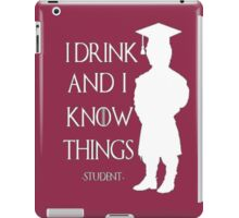 Game of Thrones - I Drink and I Know Things-Student iPad Case/Skin