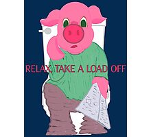 Relax, Take a Load Off Photographic Print