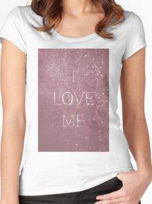 I love me Women's Fitted Scoop T-Shirt