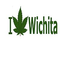 I Love Wichita by Ganjastan
