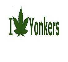 I Love Yonkers by Ganjastan