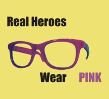 Real Heroes Wear Pink Kids Clothes