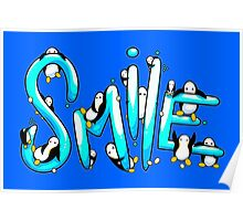 Smile Penguin Poster