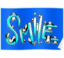 Smile Penguin Poster