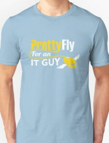 Pretty Fly for an IT Guy Geek Programmer Unisex T-Shirt