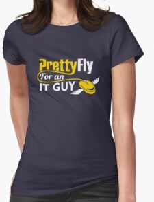 Pretty Fly for an IT Guy Geek Programmer Womens Fitted T-Shirt