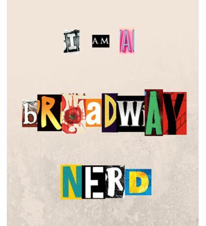 i am a broadway nerd Sticker
