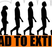 THE ROAD TO EXTINCTION Sticker