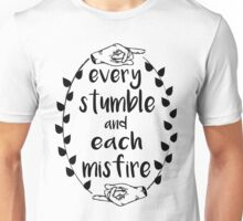 Every Stumble Unisex T-Shirt